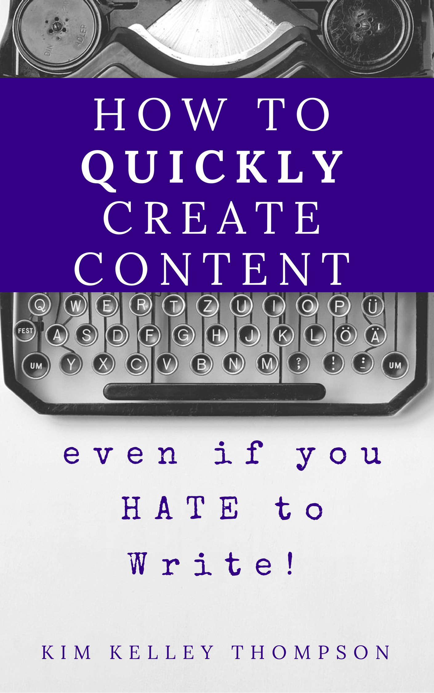 How to write content ...even when you hate to write